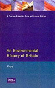 An Environmental History of Britain - B.W. Clapp - cover