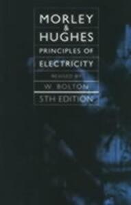 Principles of Electricity - Arthur Morley,Edward Hughes - cover