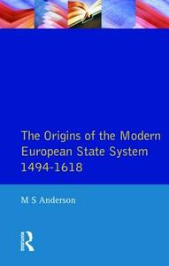 The Origins of the Modern European State System, 1494-1618 - M. S. Anderson - cover