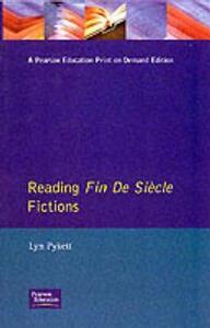 Reading Fin de Siecle Fictions - Lyn Pykett - cover