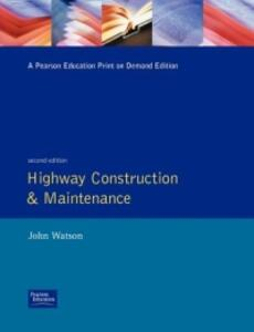 Highway Construction and Maintenance - J. P. Watson - cover