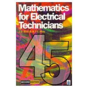 Mathematics for Electrical Technicians: Level 4-5 - John O. Bird,A. J. C. May - cover