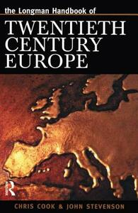 Longman Handbook of Twentieth Century Europe - Chris Cook,John Stevenson - cover