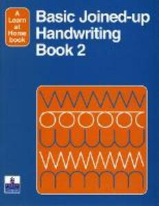 Basic Joined-Up Handwriting 2 - E. Adams,A. Ross - cover