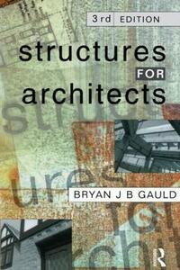 Structures for Architects - Bryan J. B. Gauld - cover