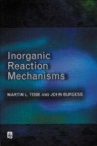 Inorganic Reaction Mechanisms - J. Burgess,M.L. Tobe - cover