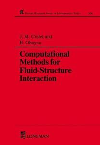 Computational Methods for Fluid-Structure Interaction - Jean-Marie Crolet,Roger Ohayon - cover
