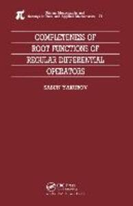 Completeness of Root Functions of Regular Differential Operators - Sasun Yakubov - cover
