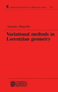 Variational Methods in Lorentzian Geometry - Antonio Masiello - cover