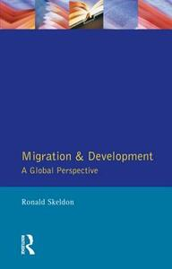 Migration and Development: A Global Perspective - Ronald Skeldon - cover