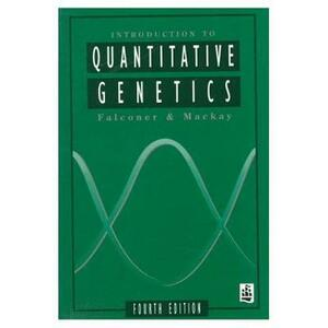 Introduction to Quantitative Genetics - D.S. Falconer,Trudy F.C. MacKay - cover