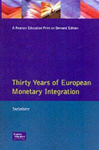 Thirty Years of European Monetary Integration: From the Werner Plan toEMU - Alfred Steinherr - cover