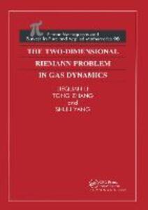 The Two-Dimensional Riemann Problem in Gas Dynamics - Jiequan Li,Tong Zhang,Shuli Yang - cover
