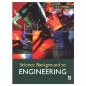 Science Background to Engineering - Roger L. Timings - cover