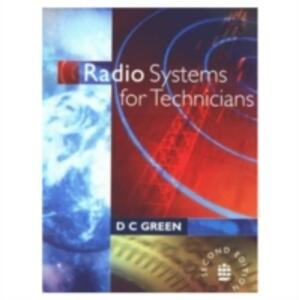 Radio Systems for Technicians - D. C. Green - cover