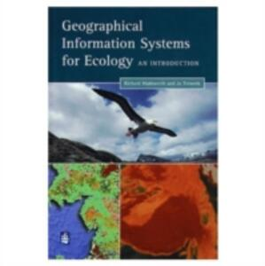 GIS for Ecology: An Introduction - Richard Wadsworth,Jo Treweek - cover