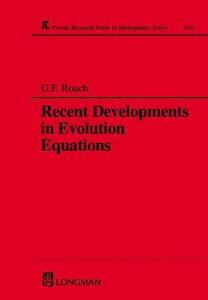 Recent Developments in Evolution Equations - G. F. Roach,A. C. McBride - cover