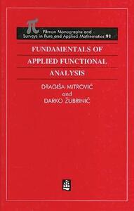 Fundamentals of Applied Functional Analysis - Dragisa Mitrovic,Darko Zubrinic - cover