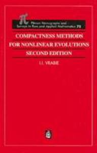 Compactness Methods for Nonlinear Evolutions - Ioan I. Vrabie - cover