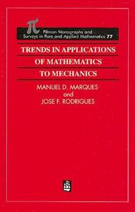 Trends in Applications of Mathematics to Mechanics - Jose Francisco Rodrigues,M. M. Marques - cover