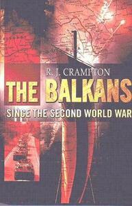 The Balkans Since the Second World War - R. J. Crampton - cover