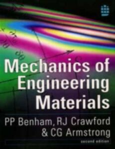 Mechanics of Engineering Materials - P.P. Benham,Roy J. Crawford,C.G. Armstrong - cover