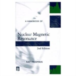 A Handbook of Nuclear Magnetic Resonance - Ray Freeman - cover