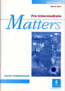 Pre-Intermediate Matters Workbook With Key - Sarah Cunningham - cover