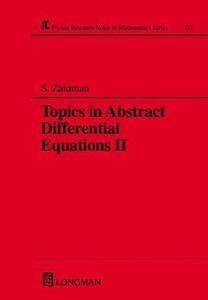 Topics in Abstract Differential Equations II - S. D. Zaidman - cover