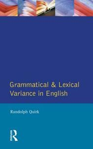 Grammatical and Lexical Variance in English - Randolph Quirk - cover