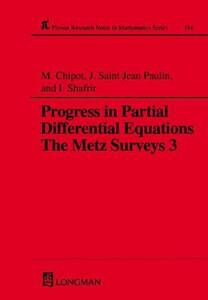 Progress in Partial Differential Equations: The Metz Surveys 3 - Michel Chipot,J.Saint Jean Paulin,I. Shafrir - cover