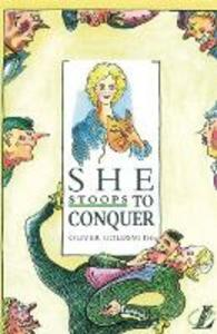 She Stoops to Conquer - Oliver Goldsmith,Roy Blatchford,Trevor Millum - cover