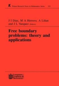 Free Boundary Problems: Theory and Applications - J. I. Diaz,Juan Luis Vazquez,M. A. Herrero - cover