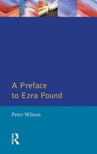 A Preface to Ezra Pound - Peter Wilson - cover