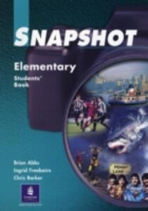 Snapshot Elementary Student's Book 1 - Brian Abbs,Ingrid Freebairn,Chris Barker - cover