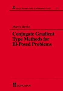 Conjugate Gradient Type Methods for Ill-Posed Problems - Martin Hanke - cover