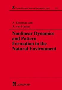 Nonlinear Dynamics and Pattern Formation in the Natural Environment - A. Doelman,A. Van Harten - cover