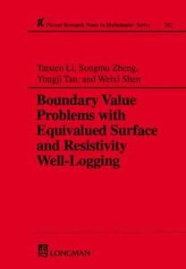 Boundary Value Problems with Equivalued Surface and Resistivity Well-Logging - Li Tatsien,Songmu Zheng,Yongsi Tan - cover