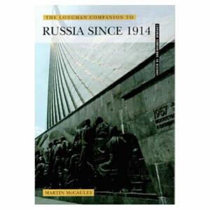 The Longman Companion To Russia Since 1914 - Martin McCauley - cover