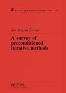 A Survey of Preconditioned Iterative Methods - Are Magnus Bruaset - cover