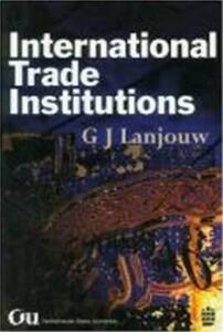 International Trade Institutions - G.J. Lanjouw - cover