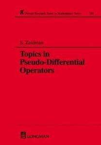 Topics in Pseudo-DIfferential Operators - S. D. Zaidman - cover