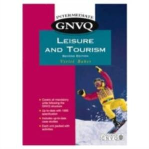 Intermediate GNVQ Leisure and Tourism - Verite Baker - cover