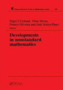 Developments in Nonstandard Mathematics - Nigel J. Cutland,Vitor Neves,A. Franco Oliveira - cover