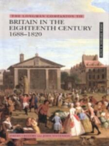 The Longman Companion to Britain In The Eighteenth Century, 1688-1820 - Jeremy Gregory,John Stevenson - cover
