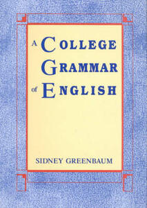 A College Grammar of English - Sidney Greenbaum - cover