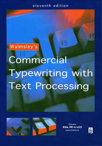 Walmsley's Commercial Typewriting with Text Processing - cover