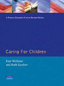 Caring for Children - Kate Williams,Ruth Gardner - cover