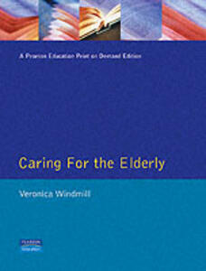 Caring for the Elderly - Veronica Windmill - cover