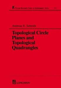 Topological Circle Planes and Topological Quadrangles - Andreas E. Schroth - cover